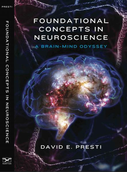 David Presti Foundational Concepts Brain Mind